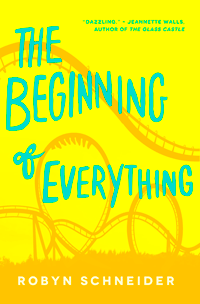 The Beginning of Everything by Robyn Schneider | M80 Branding