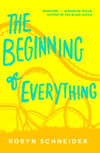 The Beginning of Everything by Robyn Schneider | M80 Branding