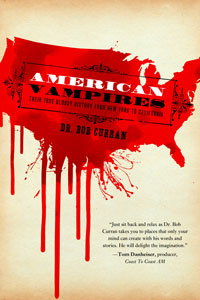 American Vampires by Dr. Bob Curran | Cover Design by M80 Branding