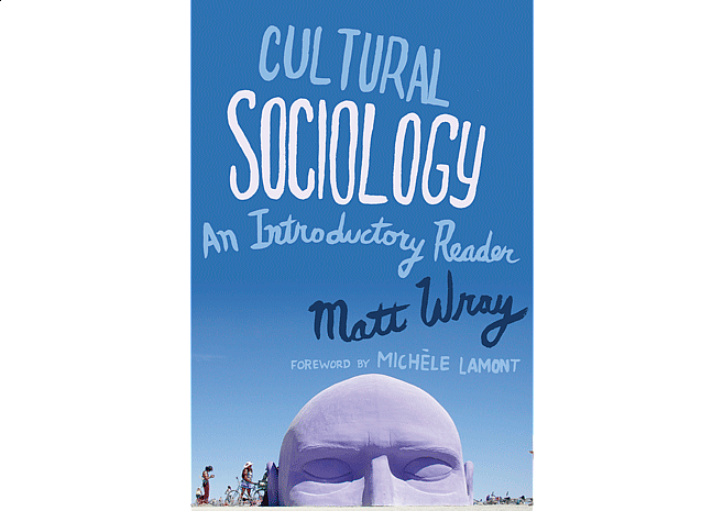 Cultural Sociology by Matt Wray | Cover by M80 Branding - Large