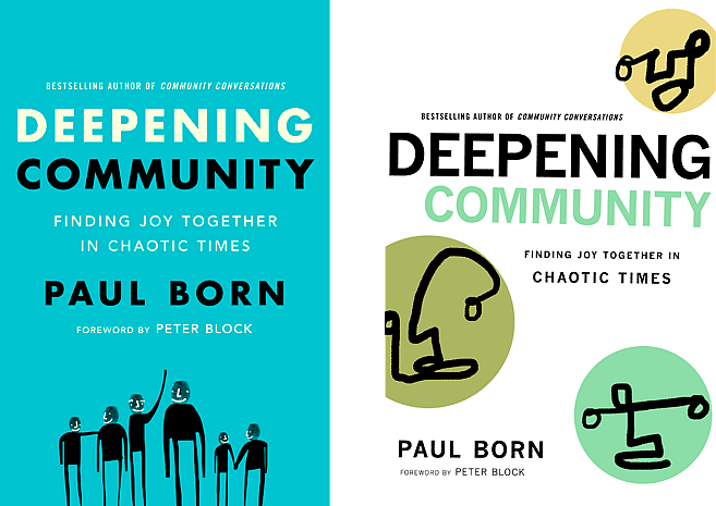 Deepening Community by Paul Born | Cover Designs 1 and 2 by M80 Branding