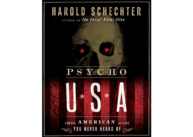 Psycho USA by Harold Schechter | Cover Design by M80 Branding - Large