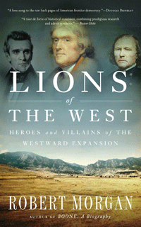 Lions of the West by Robert Morgan | Cover Design by M80 Branding