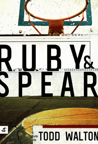 Ruby & Spear by Brian Morton | Cover by M80 Branding