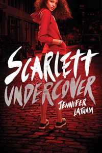 Scarlett Undercover by Jennifer Latham | Cover by M80 Branding