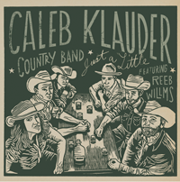 Caleb Klauder - Just A Little
