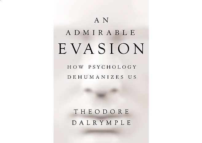 Admirable Evasion by Theodore Dalrymple | Cover Design by M80 Branding - Large