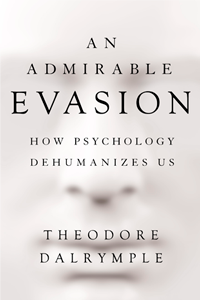 Admirable Evasion by Theodore Dalrymple | Cover Design by M80 Branding