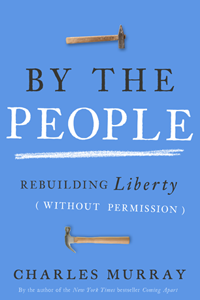 By The People by Charles Murray | Cover Design by M80 Branding