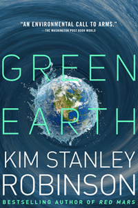 Green Earth by Kim Stanley Robinson