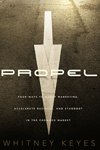 Propel by Whitney Keyes | Cover Design by M80 Branding