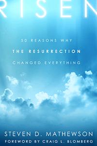 Risen by Steven D. Mathewson   Cover Design by M80 Branding