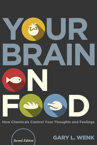 Your Brain On Food by Gary L. Wenk | Cover Design by M80 Branding