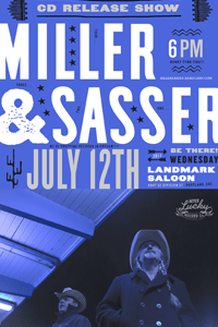 Miller and Sasser Release Show Poster
